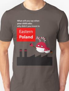 Invest in eastern Poland  T-Shirt