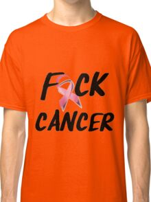 F*CK Breast Cancer Classic T-Shirt