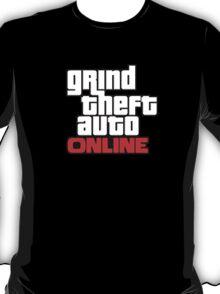Grind Theft Auto Online T-Shirt
