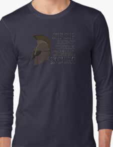Oblivion - Stop Right There Criminal Scum! Long Sleeve T-Shirt