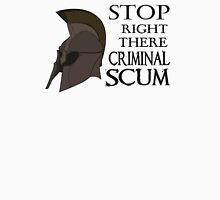 Oblivion - Stop Right There Criminal Scum! Unisex T-Shirt