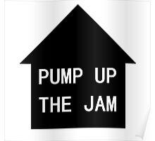 MaxNormal.tv PUMP UP THE JAM Poster