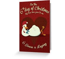 The Sixth Day of Christmas Greeting Card
