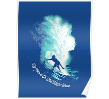 My Wave Or The High Wave Poster
