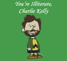 You're Illiterate, Charlie Kelly by KingofTheRats