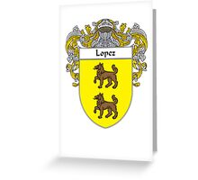 Lopez Coat of Arms/Family Crest Greeting Card