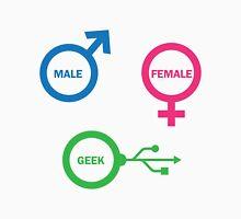 Male, Female, Geek Unisex T-Shirt