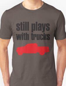 Still plays with trucks Unisex T-Shirt