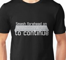 Smash forehead Unisex T-Shirt