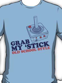 Grab My 'Stick T-Shirt
