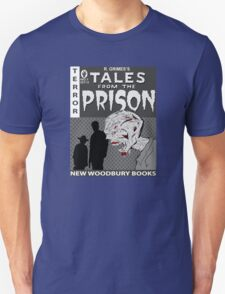 TALES FROM THE PRISON(b/w) T-Shirt