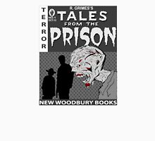 TALES FROM THE PRISON(b/w) Unisex T-Shirt