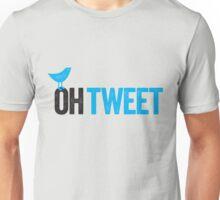 Oh Tweet! Unisex T-Shirt