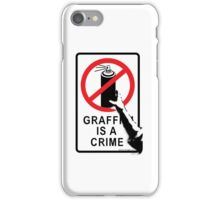 Banksy - Graffiti is not a Crime iPhone Case/Skin