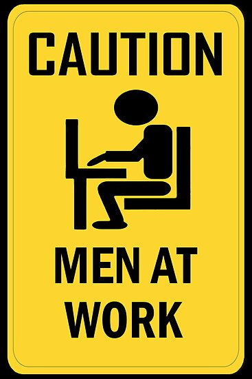 Caution - Men at Work  by Paul Gitto
