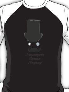 Naysayer's Gonna Naysay T-Shirt