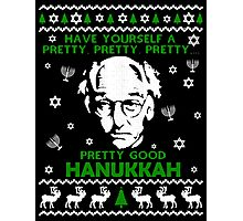 LARRY DAVID PRETTY GOOD HANUKKAH UGLY SWEATER Photographic Print
