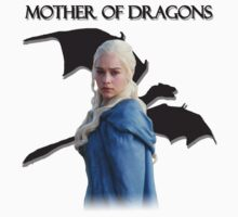 "[Game of Thrones] - ""Mother of Dragons"" by HipHopHershel"