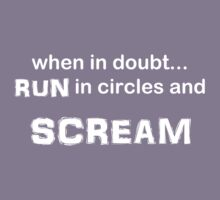 Run in circles and Scream! Kids Clothes