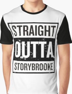 Straight Outta Storybrooke - Black Words Graphic T-Shirt