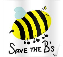 Save the B's Poster