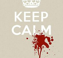 "Walking Dead Style ""Keep Calm"" with Zombie Blood Splatter by Framerkat"