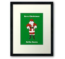 Bribe Santa Framed Print