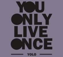 You Only Live Once Kids Tee