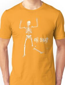 Oh Snap, Funny Skeleton Halloween Unisex T-Shirt