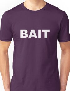 BAIT - white on black Unisex T-Shirt