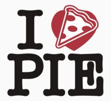 I Heart Pizza Pie by DetourShirts