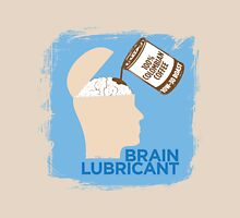 Brain Lube Unisex T-Shirt