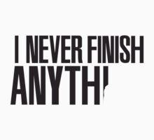 I never finish anything by nektarinchen