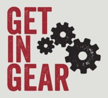 Get In Gear by e2productions