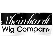30 Rock Sheinhardt Wig Company Poster