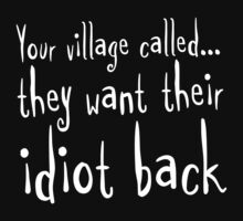 Village Idiot by e2productions