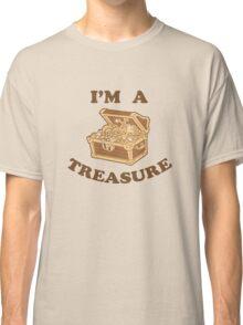 I'm A Treasure Classic T-Shirt