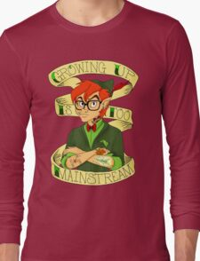 Growing Up is Too Mainstream Long Sleeve T-Shirt
