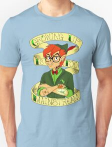 Growing Up is Too Mainstream Unisex T-Shirt