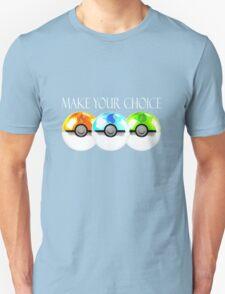 Pokemon - Make Your Choice Unisex T-Shirt