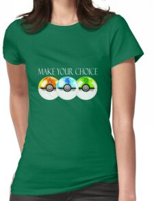 Pokemon - Make Your Choice Womens Fitted T-Shirt