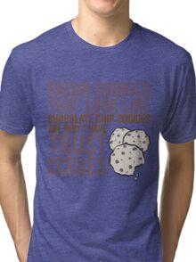Raisin Cookies Tri-blend T-Shirt