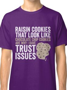 Raisin Cookies Classic T-Shirt
