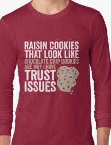 Raisin Cookies Long Sleeve T-Shirt