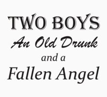 Two Boys, An Old Drunk, and a Fallen Angel by myrnin