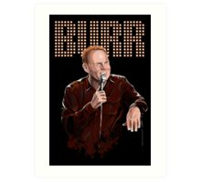 Bill Burr - Comic Timing Art Print