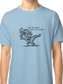 Evil Dinosaur Wants to Munch Classic T-Shirt