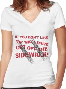 Get Off The Sidewalk Women's Fitted V-Neck T-Shirt