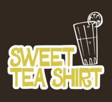 Sweet Tea Shirt by e2productions