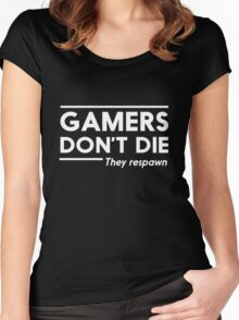 Gamers Don't Die, They Respawn Women's Fitted Scoop T-Shirt